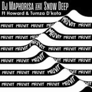 DJ Maphorisa X Snow Deep - Mrivi T ft. Howard & Tumza D'kota